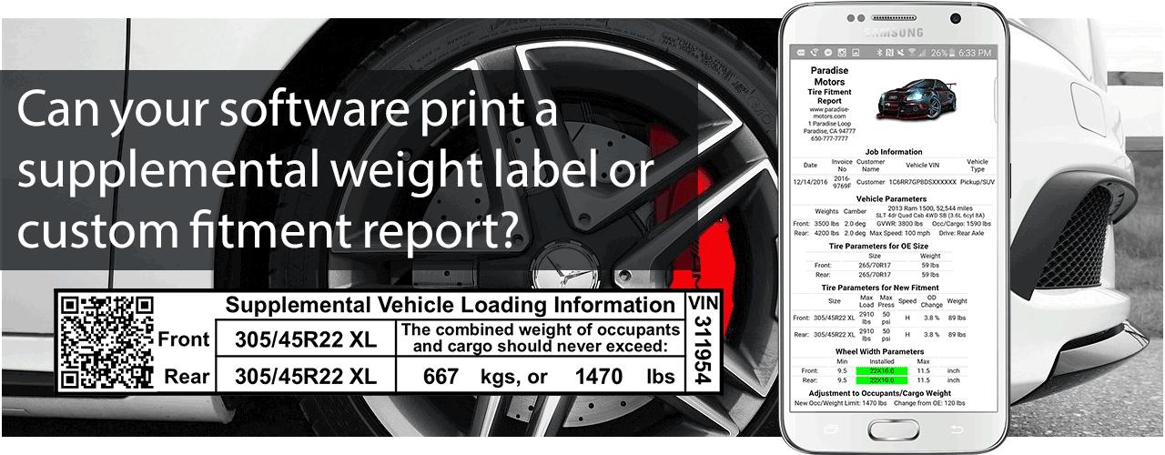 Tire Safety Cloud - Can your software print a supplemental weight label or custom fitment report?
