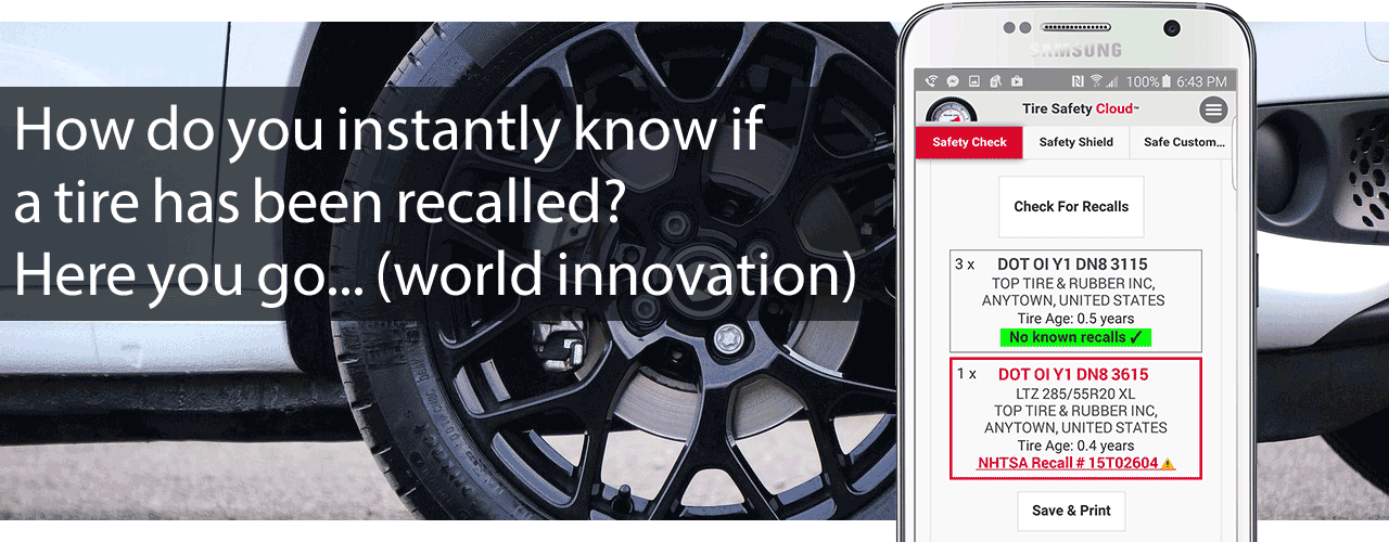 Tire Safety Cloud - How to instantly know whether a tire has been recalled.